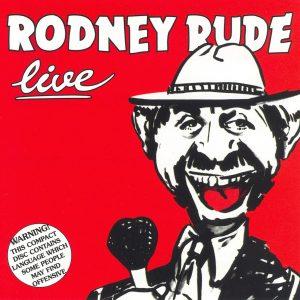Rodney Rude Live CD