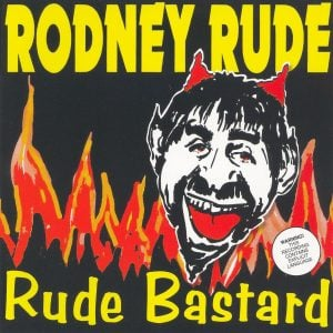 Rude Bastard CD