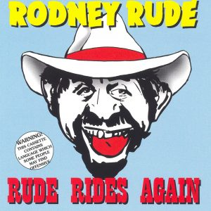 Rude Rides Again CD