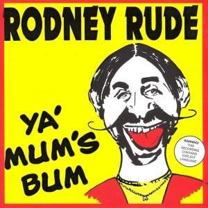 Ya Mum's Bum CD